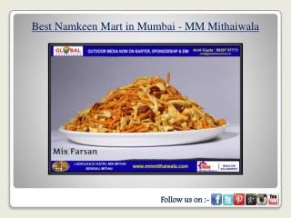 Best Namkeen Mart in Mumbai - MM Mithaiwala
