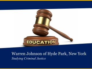 Warren Johnson of Hyde Park, New York Studying Criminal Justice