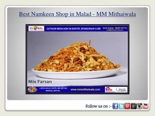 Best Namkeen Shop in Malad - MM Mithaiwala