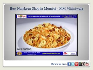 Best Namkeen Shop in Mumbai - MM Mithaiwala