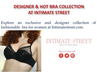 Designer & Sexy Bra Collection at Intimate Street
