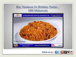 Buy Namkeen for Birthday Parties - MM Mithaiwala