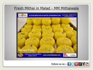 Fresh Mithai in Malad - MM Mithaiwala