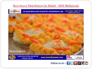 Best Sweet Distributors In Malad - MM Mithaiwala