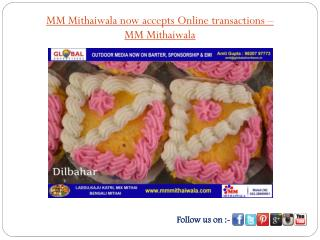 MM Mithaiwala now accepts Online transactions- MM Mithaiwala