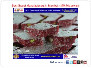 Best Sweet Manufacturers in Mumbai - MM Mithaiwala