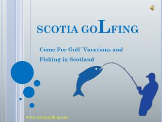 Experience The Adventure of Fly Fishing in Scotland