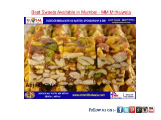 Best Sweets available in Mumbai - MM Mithaiwala