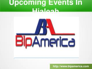 Upcoming Events In Hialeah