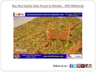 Buy best Quality Ghee Sweets in Mumbai - MM Mithaiwala