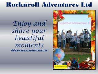Enjoy & share your experiences with Rocknroll Adventures