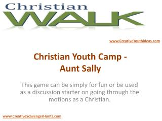 Christian Youth Camp - Aunt Sally