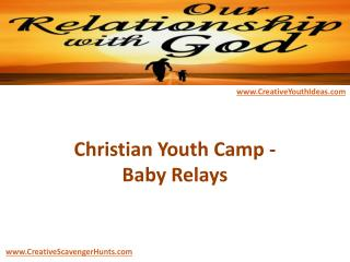 Christian Youth Camp - Baby Relays
