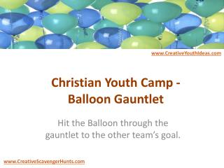 Christian Youth Camp - Balloon Gauntlet
