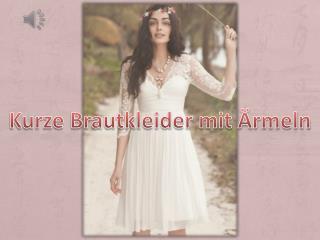 Schöne Kurze Brautkleider mit Ärmeln Günstig Kaufen