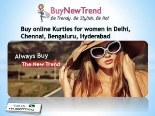 Buy online Kurties for women in Delhi, Chennai, Bengaluru, H