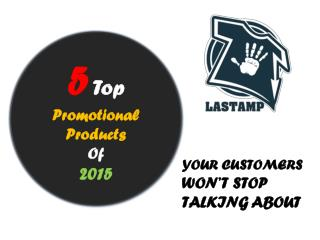 The Top 5 Promotional Products(διαφημιστικά δώρα) Of 2015 YO