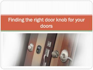 Finding the right door knob for your doors