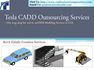 Tesla CADD Outsourcing Services delivers Revit Families
