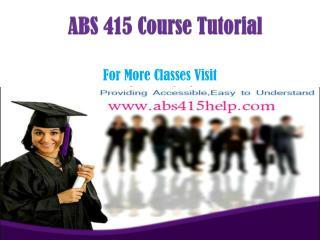 ABS 415 ASh Course/abs415help.com