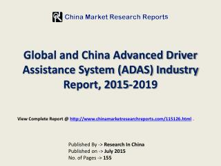 2015-2019 China and Global Advanced Driver Assistance System