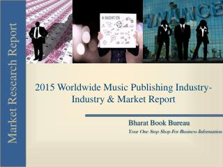 2015 Worldwide Music Publishing Industry-Industry & Market R