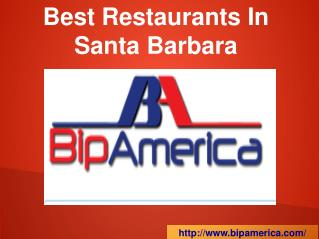 Best Restaurants In Santa Barbara