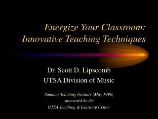 Energize Your Classroom: Innovative Teaching Techniques
