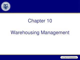 Chapter 10  Warehousing Management