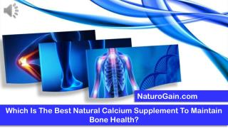Which Is The Best Natural Calcium Supplement To Maintain Bon