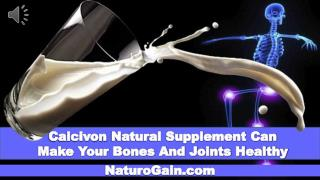 Calcivon Natural Supplement Can Make Your Bones And Joints H
