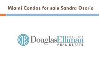 Miami condos for sale | Sandra Osorio