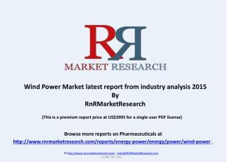 Wind Power Market latest report from industry analysis 2015
