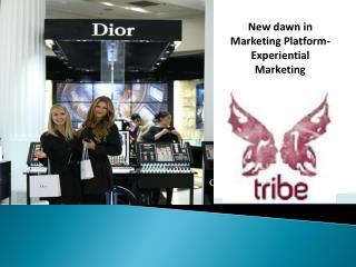 New dawn in Marketing Platform- Experiential Marketing