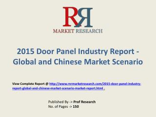 Door Panel industry   in-depth insight of 2015-2020 for Glob
