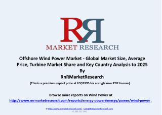Offshore Wind Power Market and Country Analysis to 2025