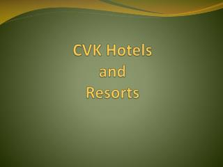 CVK Hotels and Resorts