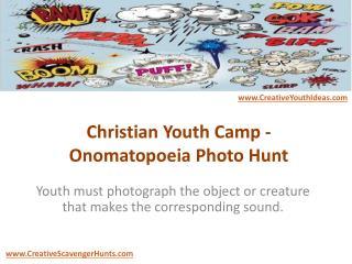 Christian Youth Camp - Onomatopoeia Photo Hunt