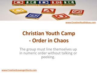 Christian Youth Camp - Order in Chaos