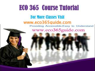 ECO 365 Course/ECO365guidedotcom
