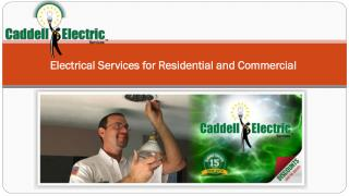 Electrical Services for Residential and Commercial