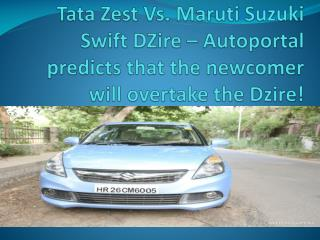 Tata Zest Vs. Maruti Suzuki Swift DZire