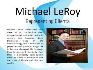 Michael LeRoy_Representing Clients