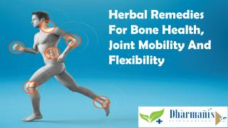 Herbal Remedies For Bone Health, Joint Mobility And Flexibil