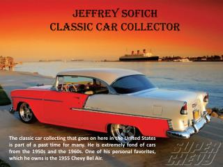 Jeffrey Sofich_Classic Car Collector