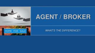What Is The Difference Between An Agent And A Broker