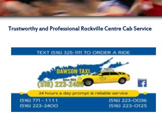 Trustworthy and Professional Rockville Centre Cab Service