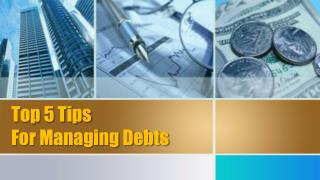 Top 5 Tips For Managing Debts