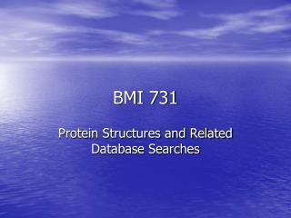 BMI 731