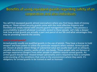 Benefits of using equipped guards regarding safety of an cor